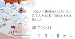 Tokaj Women and Wine's Ball in cooperation with Stylish Countryside Restaurants. Excellent dishes paired with tokaj wines and live music.